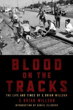 Blood on the Tracks Brian S Willson