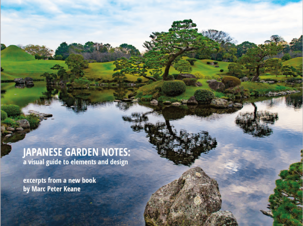 Kyoto Journal digital issue 87 Marc Peter Keane Japanese garden notes excerpt stone bridge press
