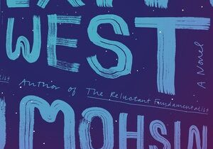 Exit West by Mohsin Hamid cover book review