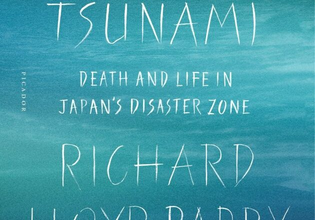 ghosts of the tsunami richard lloyd parry
